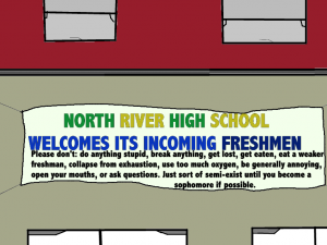 A banner welcoming freshmen with a funny note. Can't see this picture? Contact us and we can troubleshoot.